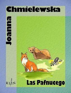 Chomikuj, ebook online Las Pafnucego. Joanna Chmielewska