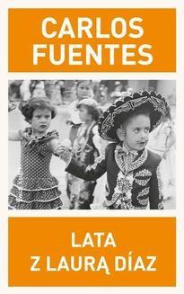 Chomikuj, ebook online Lata z Laurą Díaz. Carlos Fuentes