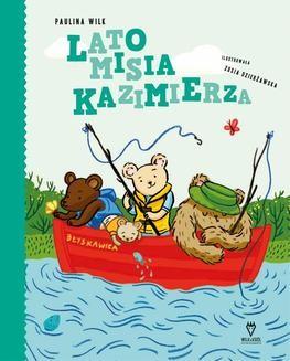 Chomikuj, ebook online Lato misia Kazimierza. Paulina Wilk