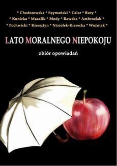 Chomikuj, ebook online Lato moralnego niepokoju. Monika Chodorowska