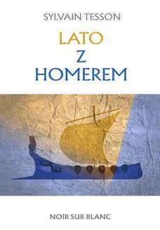 Chomikuj, ebook online Lato z Homerem. Sylvain Tesson