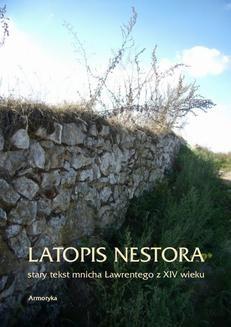 Chomikuj, ebook online Latopis Nestora. Stary tekst mnicha Ławrentego z XIV wieku. Nestor
