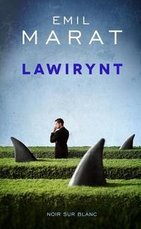 Chomikuj, ebook online Lawirynt. Emil Marat