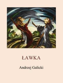 Chomikuj, ebook online Ławka. Andrzej Galicki