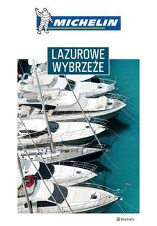 Chomikuj, ebook online Lazurowe Wybrzeże. Michelin. Wydanie 1. Praca zbiorowa