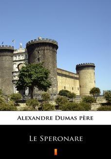 Chomikuj, ebook online Le Speronare. Alexandre Dumas pre