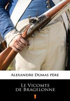 Chomikuj, ebook online Le Vicomte de Bragelonne. Alexandre Dumas pre
