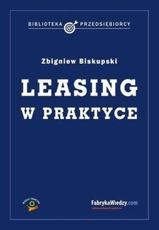 Chomikuj, ebook online Leasing w praktyce. Zbigniew Biskupski