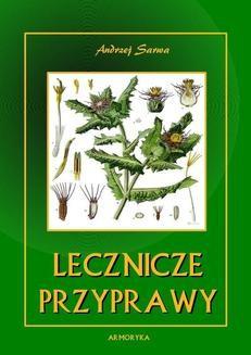 Chomikuj, ebook online Lecznicze przyprawy. Andrzej Sarwa