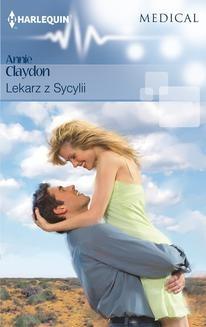Chomikuj, ebook online Lekarz z Sycylii. Annie Claydon