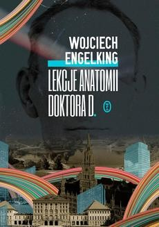Chomikuj, ebook online Lekcje anatomii doktora D.. Wojciech Engelking