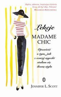 Chomikuj, ebook online Lekcje Madame Chic. Jennifer L. Scott