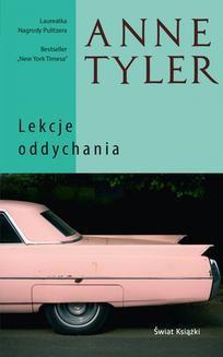 Chomikuj, ebook online Lekcje oddychania. Anne Tyler