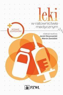 Chomikuj, ebook online Leki w ratownictwie medycznym. Jacek Kleszczyński