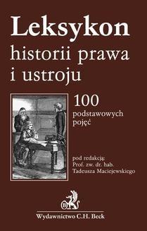 Chomikuj, ebook online Leksykon historii prawa i ustroju. Tadeusz Maciejewski