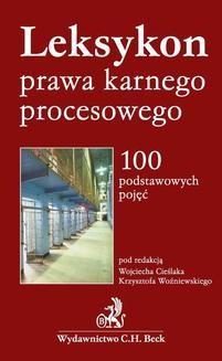 Chomikuj, ebook online Leksykon prawa karnego procesowego 100 podstawowych pojęć. Wojciech Cieślak