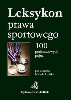 Chomikuj, ebook online Leksykon prawa sportowego. 100 podstawowych pojęć. Michał Leciak
