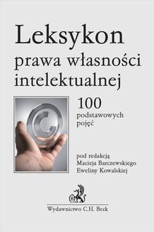 Chomikuj, ebook online Leksykon prawa własności intelektualnej. 100 podstawowych pojęć. Maciej Barczewski