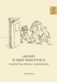 Chomikuj, ebook online Lektury w ręku nauczyciela. Perspektywa polska i zagraniczna. Anna Janus-Sitarz