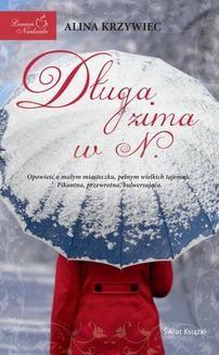 Chomikuj, ebook online Leniwa niedziela: Długa zima w N.. Alina Krzywiec
