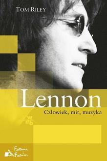 Chomikuj, pobierz ebook online Lennon. Tom Riley