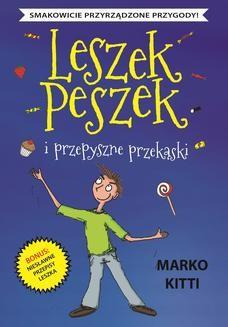 Ebook Leszek Peszek i przepyszne przekąski pdf