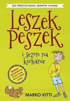Ebook Leszek Peszek i sezon na kichanie pdf