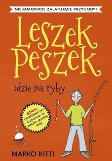 Ebook Leszek Peszek idzie na ryby pdf