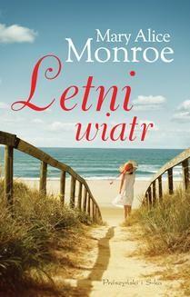 Chomikuj, ebook online Letni wiatr. Mary Alice Monroe