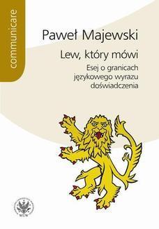 Chomikuj, ebook online Lew, który mówi. Paweł Majewski
