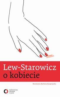 Chomikuj, ebook online Lew-Starowicz o kobiecie. Zbigniew Lew-Starowicz