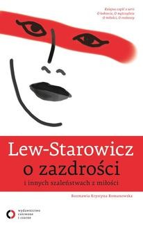 Chomikuj, ebook online Lew-Starowicz o zazdrości i innych szaleństwach z miłości. Zbigniew Lew-Starowicz
