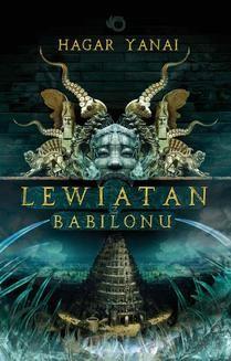 Chomikuj, ebook online Lewiatan z Babilonu. Hagar Yanai