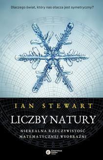 Chomikuj, ebook online Liczby natury. Nierealna rzeczywistość matematycznej wyobraźni. Ian Stewart