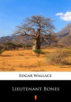 Chomikuj, ebook online Lieutenant Bones. Edgar Wallace
