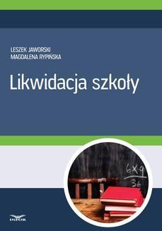 Chomikuj, pobierz ebook online Likwidacja szkoły. Leszek Jaworski