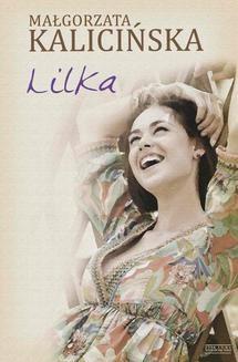Chomikuj, pobierz ebook online Lilka. Małgorzata Kalicińska