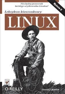 Chomikuj, ebook online Linux. Leksykon kieszonkowy. Wydanie II. Daniel J. Barrett