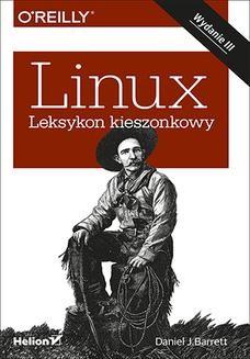 Chomikuj, ebook online Linux. Leksykon kieszonkowy. Wydanie III. Daniel J. Barrett
