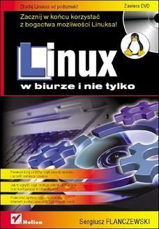Chomikuj, ebook online Linux w biurze i nie tylko. Sergiusz Flanczewski