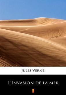 Chomikuj, ebook online LInvasion de la mer. Jules Verne