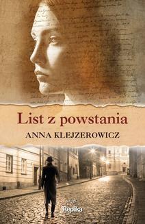 Chomikuj, ebook online List z powstania. Anna Klejzerowicz
