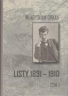 Chomikuj, ebook online Listy 1891-1910. Tom 1. Władysław Orkan