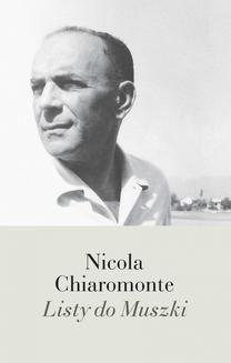 Chomikuj, ebook online Listy do Muszki. Nicola Chiaromonte