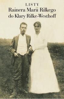 Chomikuj, ebook online Listy Rainera Marii Rilkego do Klary Rilke-Westhoff. Rainer Maria Rilke