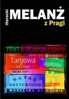 Chomikuj, ebook online Literacki Melanż z Pragi. Praca zbiorowa