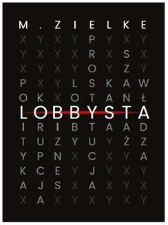 Chomikuj, ebook online Lobbysta. Mariusz Zielke
