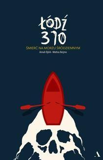 Ebook Łódź 370. Śmierć na Morzu Śródziemnym pdf