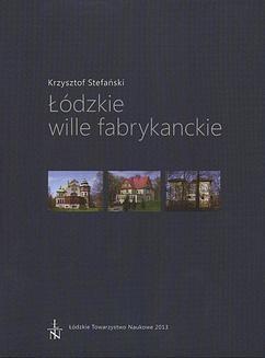 Chomikuj, ebook online Łódzkie wille fabrykanckie. Krzysztof Stefański