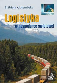 Chomikuj, ebook online Logistyka w gospodarce światowej. Elżbieta Gołembska